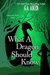What A Dragon Should Know