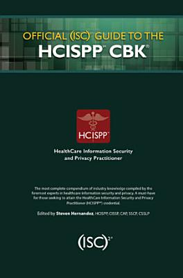 Official  ISC 2 Guide to the HCISPP CBK