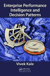 Enterprise Performance Intelligence and Decision Patterns