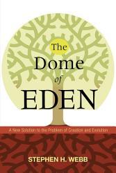 The Dome Of Eden Book PDF