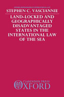Land locked and Geographically Disadvantaged States in the International Law of the Sea PDF