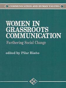 Women in Grassroots Communication Book