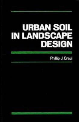 Urban Soil in Landscape Design