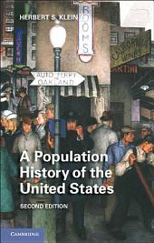 A Population History of the United States: Edition 2