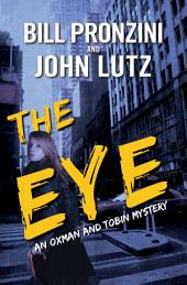 The Eye: A Novel of Suspense