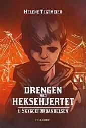 Drengen med heksehjertet #1: Skyggeforbandelsen