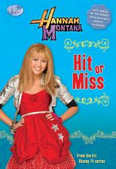 Hannah Montana: Hit or Miss