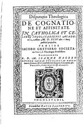 Disputatio theologica de cognatione et affinitate