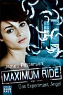 Maximum Ride   Das Experiment Angel PDF