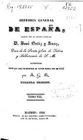 Historia general de España: Volumen 8