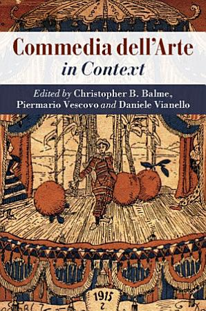 Commedia dell Arte in Context PDF