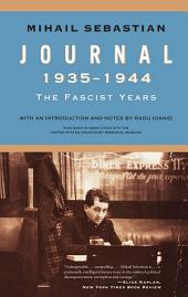 Journal 1935–1944: The Fascist Years