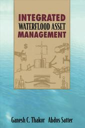 Integrated Waterflood Asset Management