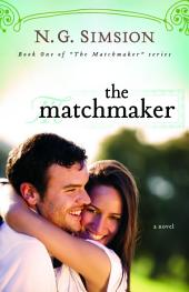 The Matchmaker: Clean Contemporary Romance Fiction