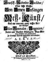 Teutsch-redender Euclides: oder, Acht Bücher von denen Anfängen der Meßkunst