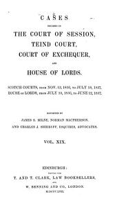 Cases decided in the Court of session (Teind court, and House of lords) from 1841 to (1862): Volume 19