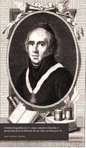 Noticia biografica de D. Juan Antonio Llorenté; o Memorias para la historia de su vida, escritas por él mismo