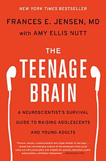 The Teenage Brain Book