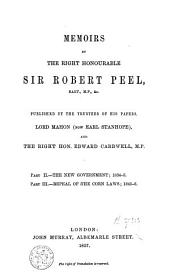 Memoirs by the Right Honourable Sir Robert Peel: Volume 2