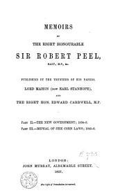 Memoirs by the Right Honourable Sir Robert Peel: Volume 2