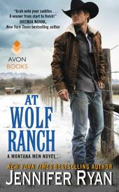At Wolf Ranch: A Montana Men Novel