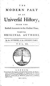 An Universal History, from the Earliest Accounts to the Present Time: Volume 38