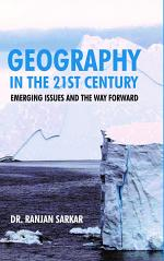 GEOGRAPHY IN THE 21ST CENTURY: EMERGING ISSUES AND THE WAY FORWARD