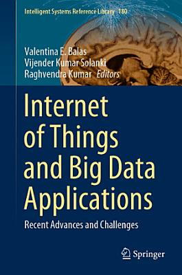 Internet of Things and Big Data Applications PDF
