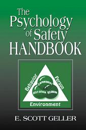 The Psychology of Safety Handbook: Edition 2