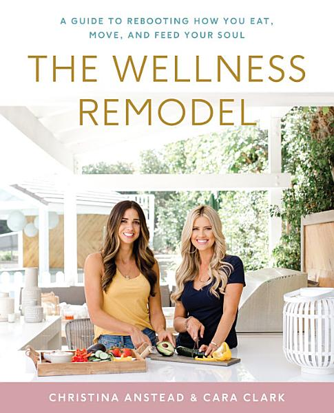 Download The Wellness Remodel Book
