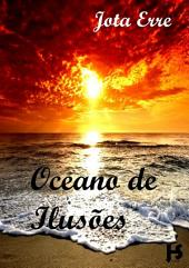 Oceano De Ilusões