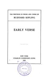 The Writings in Prose and Verse of Rudyard Kipling ...: Early verse
