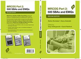 MRCOG Part 2  500 SBAs and EMQs PDF