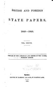 British and Foreign State Papers: Volume 37