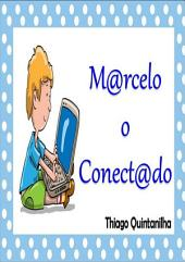Marcelo O Conectado