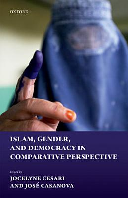 Islam  Gender  and Democracy in Comparative Perspective