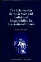 The Relationship Between State and Individual Responsibility for International Crimes PDF