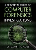 A Practical Guide to Computer Forensics Investigations PDF