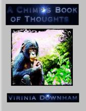 A Chimp's Book of Thoughts