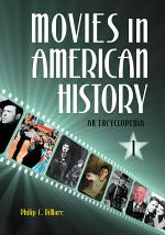 Movies in American History: An Encyclopedia [3 volumes]