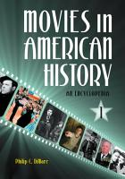 Movies in American History  An Encyclopedia  3 volumes  PDF