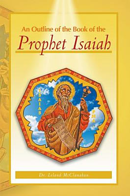 An Outline of the Book of the Prophet Isaiah PDF
