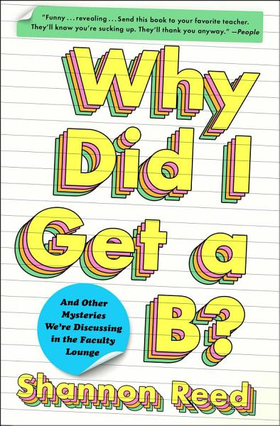 Download Why Did I Get a B  Book