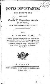 Notes importantes sur l'ouvrage intitulé, Pensées et observations morales et politiques, par M. l'abbé Sabatier de Castres, etc