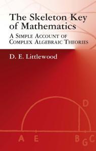 The Skeleton Key of Mathematics PDF