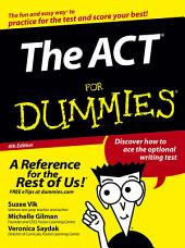 The ACT For Dummies: Edition 4