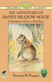 The Adventures of Danny Meadow Mouse