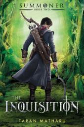 The Inquisition:Summoner: Book Two