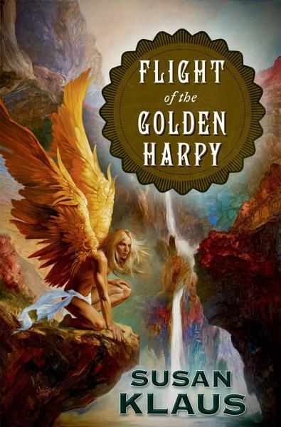 Download Flight of the Golden Harpy Book