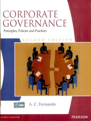 Corporate Governance  Principles  Polices and Practices  2 e PDF